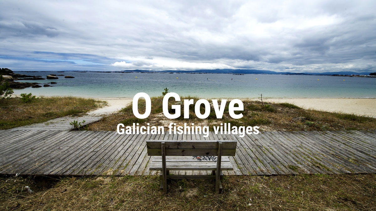 Galician fishing villages: O Grove